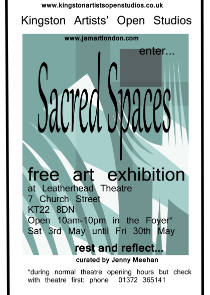 jenny meehan KAOS flyer leatherhead sacred spaces art exhibition. The flyer designed by Jenny Meehan for the Kingston Artists' Open Studios Exhibition at Leatherhead Theatre 2014 Jenny Meehan curation project, exhibition curated by jenny meehan, community arts exhibition,
